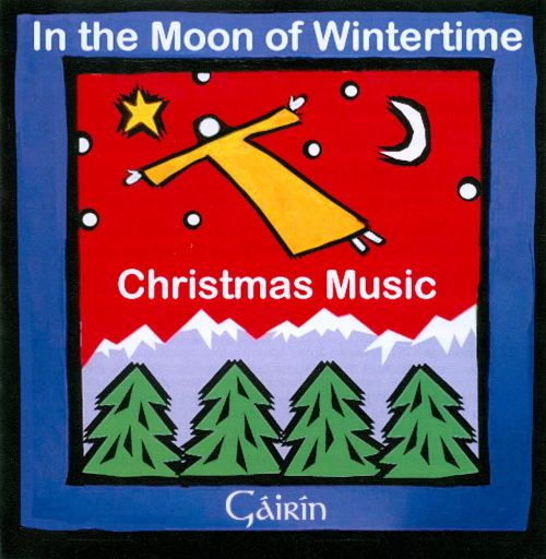 In the Moon of Wintertime Christmas Music CD